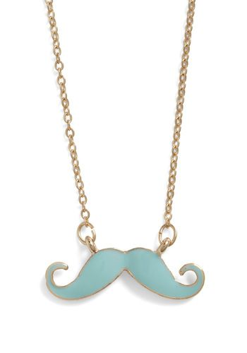 You Mustache Be Kidding Necklace? The one in black is on it's way to my house!