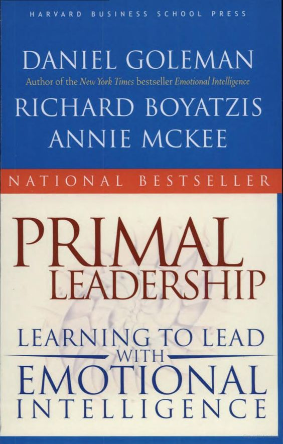 Primal leadership learning to lead with emotional intelligence pdf