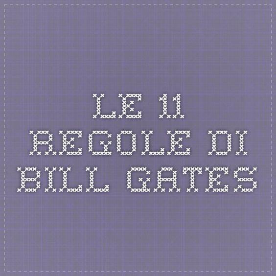Le 11 regole di Bill Gates