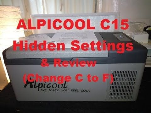 Alpicool C15 12v Compressor Fridge Freezer Review Hidden Settings Change C To F Please Subscribe Youtube Fridge Freezers Fridge Compressor