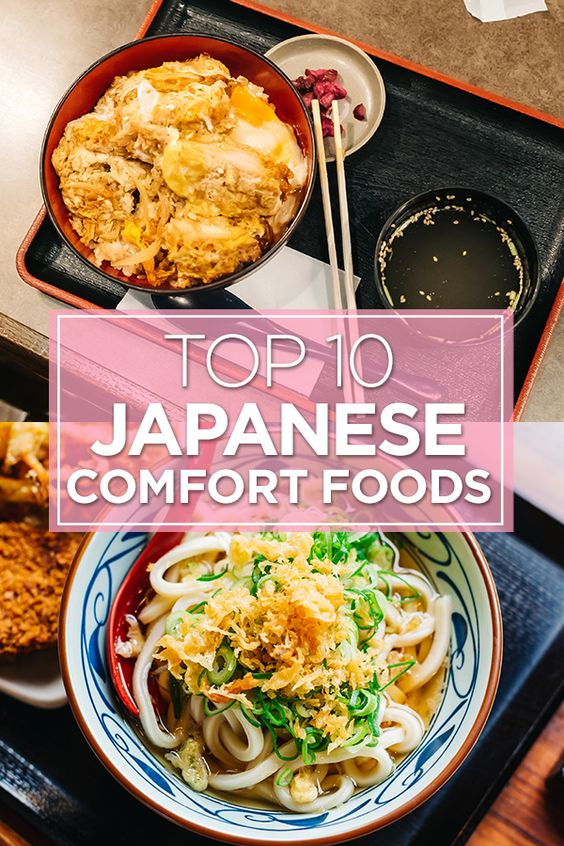 Top 10 Japanese Comfort Foods