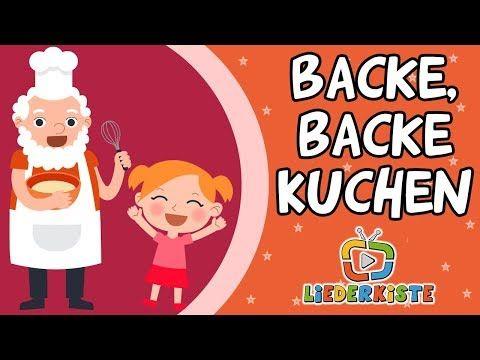 Backe Backe Kuchen Kinderlieder Zum Mitsingen Liederkiste Youtube In 2020 Kinderlieder Kinder Lied Lied
