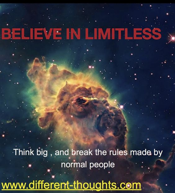 believe in limitless, think big