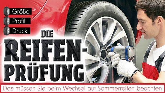 Die Reifen-Prüfung   Die wichtigsten Fragen zum Wechsel auf Sommerpneus http://www.bild.de/auto/service/reifenwechsel/ratgeber-reifen-sommer-40447992.bild.html