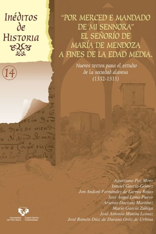 Por Merced E Mandado De Mi Senhora El Señorío De María De Mendoza A Fines De La Edad Media Nuevos Textos Par Libros De Ciencia Edad Media Libros De Historia