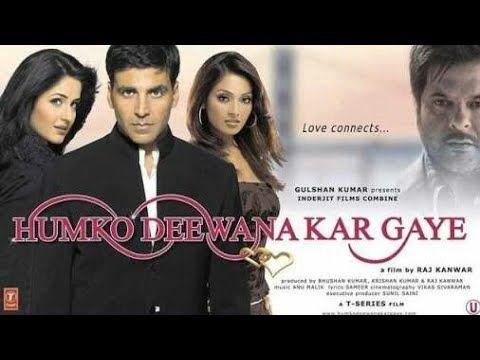 Hamko Deewana Kar Gye Full Bollywood Movie Akshya Kumar And Kaitrina Kaif Youtube In 2020 Bollywood Movie Bollywood Movies Movie Categories