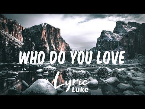 The Chainsmokers Who Do You Love Clean Lyrics Ft 5 Seconds