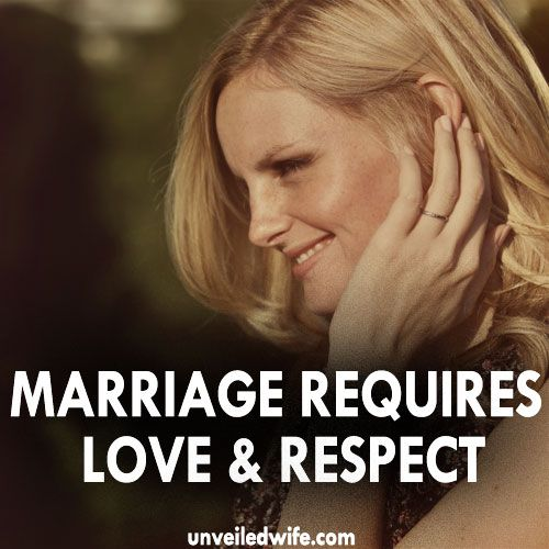 Respect Quotes For Husband And Wife: Marriage Requires Love & Respect!