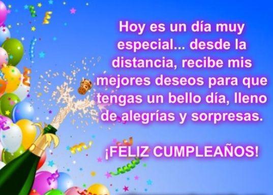 Imágenes Con Frases De Feliz Cumpleaños Para Una Persona Distante Frases De Feliz Cumpleaños Mensaje De Feliz Cumpleaños Feliz Cumpleaños