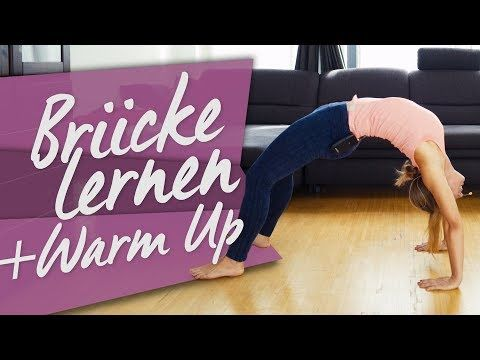 Brucke Lernen Step By Step Anleitung Schulter Rucken Stretching Fur Anfanger Youtube Turnen Lernen Yoga Lernen Fitness Workouts