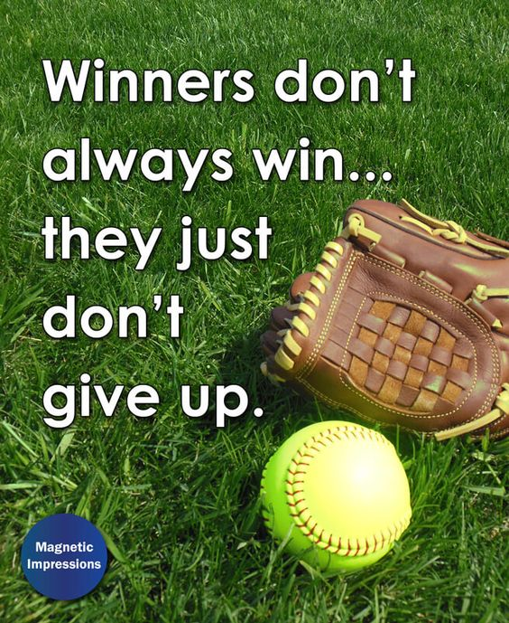 """Winners don't always win... they just don't give up."" Find more Inspirational Softball Quotes and gifts at www.magneticimpressions.com/softball."