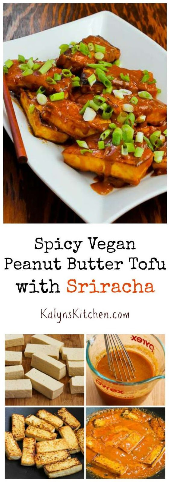 delicious recipe for Spicy Vegan Peanut Butter Tofu with Sriracha