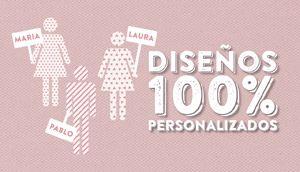 Diseños 100% personalizados