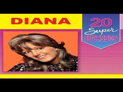Diana - 20 Super Sucessos -  Completo