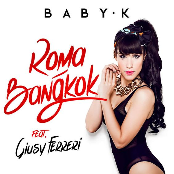 Baby K featuring Giusy Ferreri - Roma-Bangkok (studio acapella)