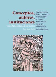 Revisión crítica de la investigación reciente sobre la Escuela de Salamanca (2008-19) y bibliografía multidisciplinar. | Universo Abierto
