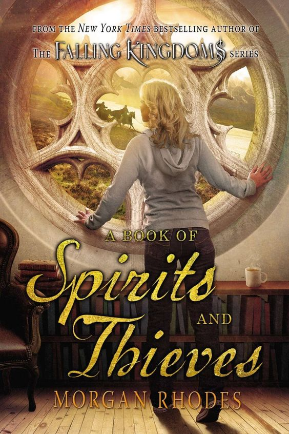 A Book of Spirits and Thieves by Morgan Rhodes | Spirit and Thieves, #1 | June 23th, 2015