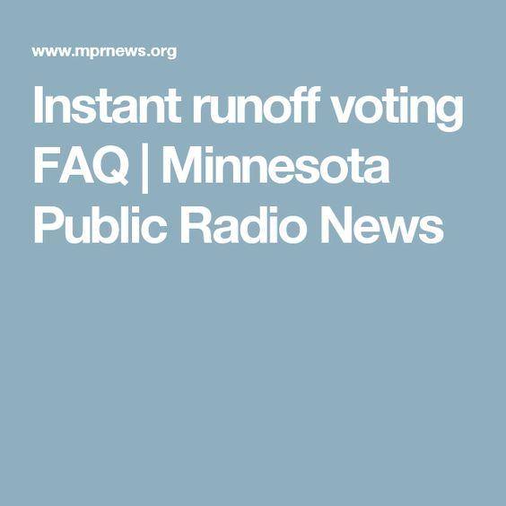 Instant runoff voting FAQ   Minnesota Public Radio News