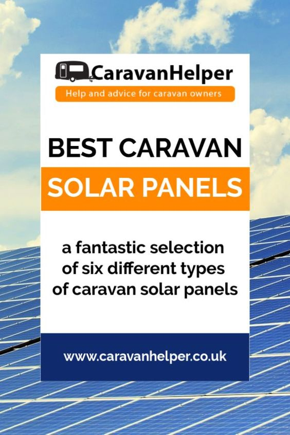 Caravan Roof Mounted Solar Panels Are A Fantastic Solution For When You Stay At A Site Which Has No Electric Hookups And Don T Want Best Caravan Solar Caravan