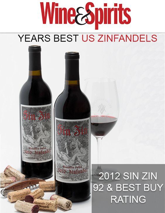 """Don't forget to grab your copy of Wine & Spirits February issue. Our 2012 Sin Zin is featured in """"Years Best US Zinfandels""""!"""