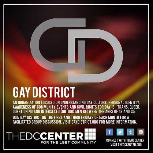 Gay District is a community-based organization focused on building understanding of gay culture and personal identity, awareness of community events and civil rights for gay, bi, trans, queer, questioning and intersexed (GBTQQI) men between the ages of 18 and 35 in the Washington, DC metropolitan area.