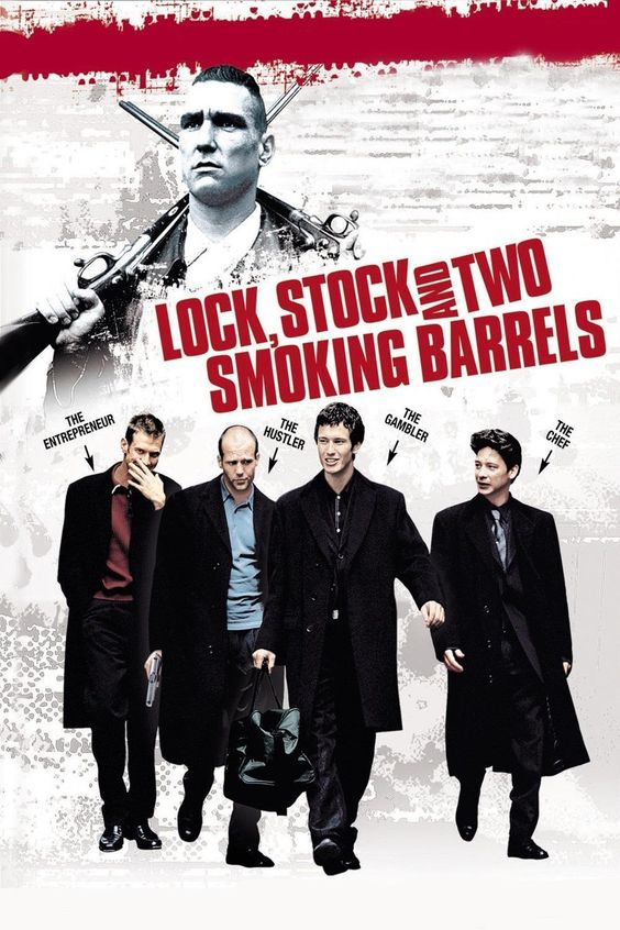 Lock Stock And Two Smoking Barrels (1998), A botched card game in London triggers four friends, thugs, weed-growers, hard gangsters, loan sharks and debt collectors to collide with each other in a series of unexpected events, all for the sake of weed, cash and two antique shotguns.