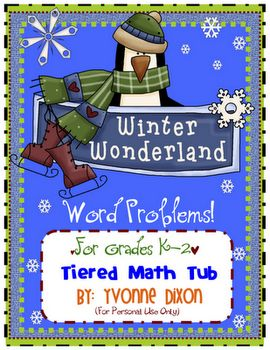 Winter Wonderland Word Problems differentiated math activity!