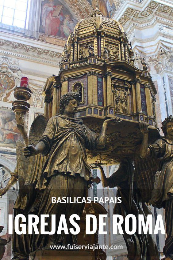 Igrejas de Roma - Conhecendo as Basílicas Papais