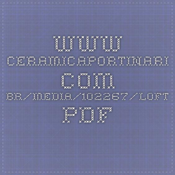 www.ceramicaportinari.com.br/media/102267/loft.pdf