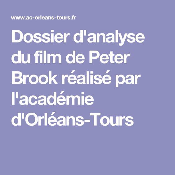 Dossier d'analyse du film de Peter Brook réalisé par l'académie d'Orléans-Tours