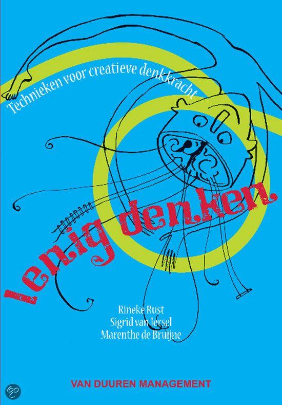 Lenig Denken. Inspirerend boek voor creatieve benaderingen. Leuk voor werk, maar ook voor het 'gewone' leven.