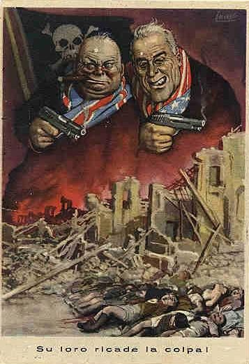 Fascist propaganda : Churchill and Roosvelt caricaturally portrayed as gangsters. The text says: They are guilty of all of this.: