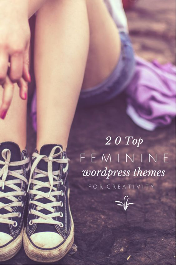 20 Top Feminine WordPress Themes to Feed Your Creativity - Perfect for grabbing some much needed blog design inspiration.