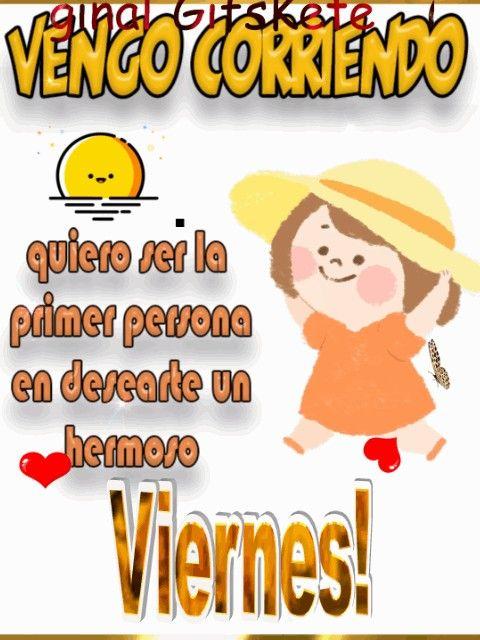 Pin De Vanessa Elizabeth Morales Gonz En Gif Imagenes En Movimiento Feliz Viernes Feliz Viernes Frases Feliz Viernes Buenos Dias