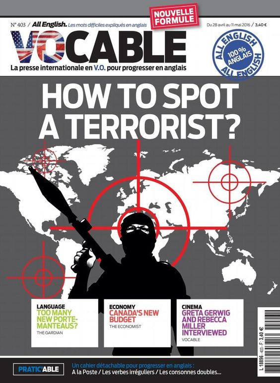 Vocable n°732 du 28 avril 2016 *How to spot a terrorist? *Language: too many new porte-manteaus? *Canada's new budget *Greta Gerwig & Rebecca Miller interviewed