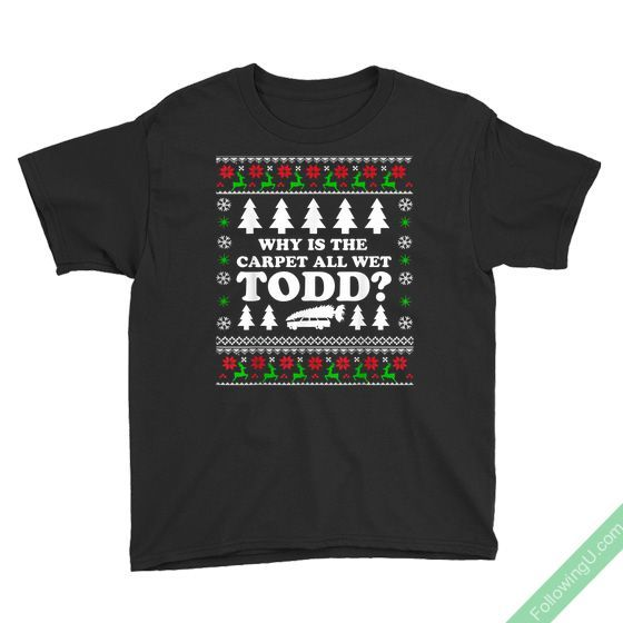 All Wet Todd I Don T Know Margo Christmas Vacation Youth T Shirt
