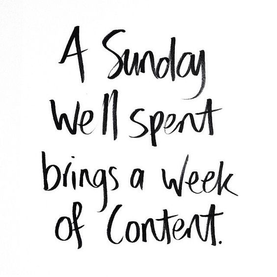 A Sunday well spent brings a week of content. See more Gap-isms.: