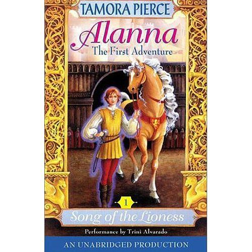 """Allana The First Adventure: Song of the Lioness: Books by author Tamora Pierce, especially Allana The First Adventure: Song of the Lioness, are top of the list for Circle of Moms member Melanie R. It's not often in fairy tales that the """"female character is on a journey to knighthood,"""" she says."""