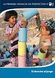 BROOKER, Liz; WOODHEAD, Martin (eds.). El derecho al juego. La Haya: Bernard Van Leer, 2013 (La primera infancia en perspectiva; 9)
