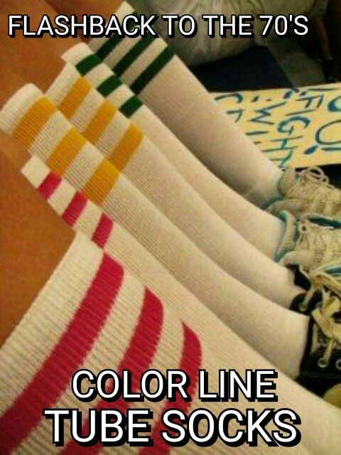 The color stripes tube socks how cool were they...until they were washed in bleach lol...growing up 70s was awesome