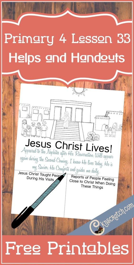 LDS lesson helps and free handouts for teaching Primary 4 Lesson 33: The  Savior Appears to the Nephites