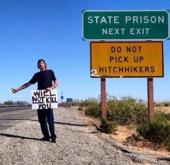 Do not pick up hitchhikers