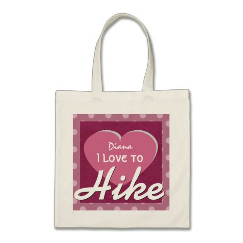 Love to HIKE and Heart Polka Dots Custom Name V7 Bag To see customizable totes visit http://www.zazzle.com/jaclinart/gifts?cg=196427799858145824  #monogram #tote #wedding #jaclinart #bridesmaid