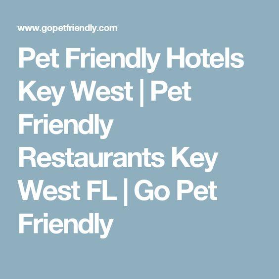 Pet Friendly Hotels Key West Restaurants
