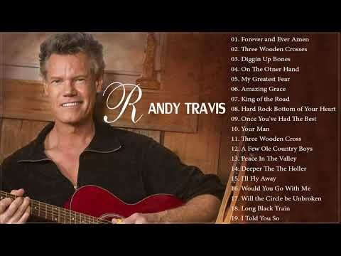 Randy Travis Greatest Hits Full Album The Very Best Of Randy