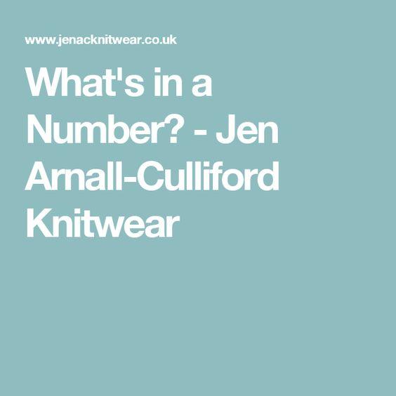 What's in a Number? - Jen Arnall-Culliford Knitwear