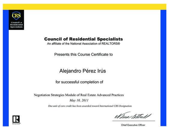 2011 Curso CRS REAP Modulo C Superado con Certificado de Titulacion en Formacion Inmobiliarias Alejandro Perez Irus AlejandroPI Realtors USA Agentes Inmobiliarios