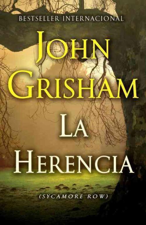 Anibal Libros Para Todos La Herencia John Grisham Libros En Espanol Libros Romanticos Recomendados Herencia