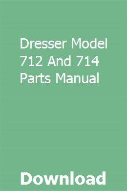 Dresser Model 712 And 714 Parts Manual Single Trailer Manual Crawler Tractor
