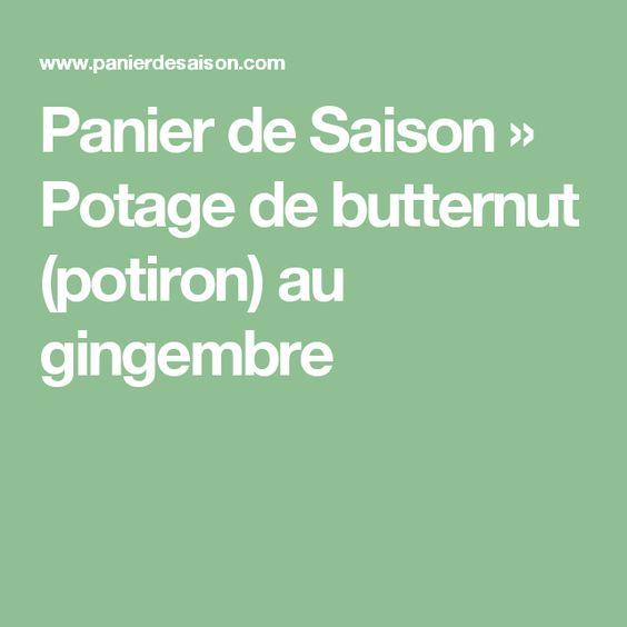 Panier de Saison » Potage de butternut (potiron) au gingembre